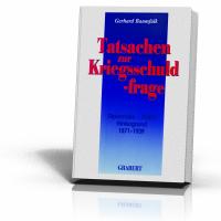 Baumfalk, Gerhard: Tatsachen zur Kriegsschuldfrage