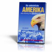 Bieg, Hans-Henning: Amerika - Die unheimliche Weltmacht