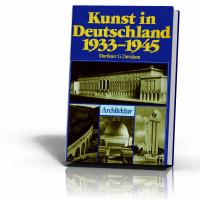 Davidson, Mortimer: Kunst in Deutschland 1933-1945 Bd. 3 Architektur (Sonderausgabe)