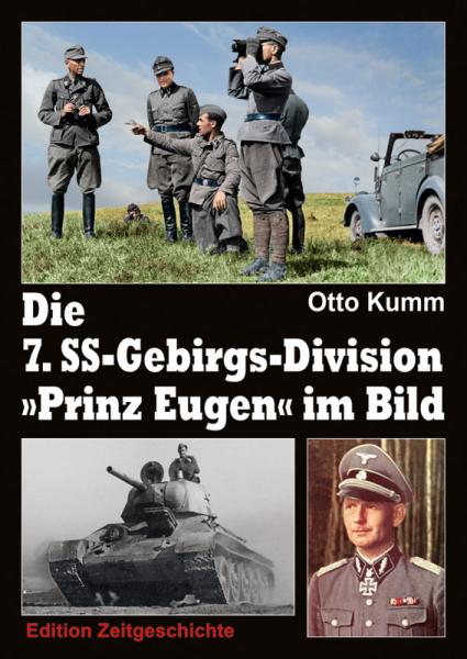 Kumm, Die 7. SS-Gebirgs-Division Prinz Eugen im Bild