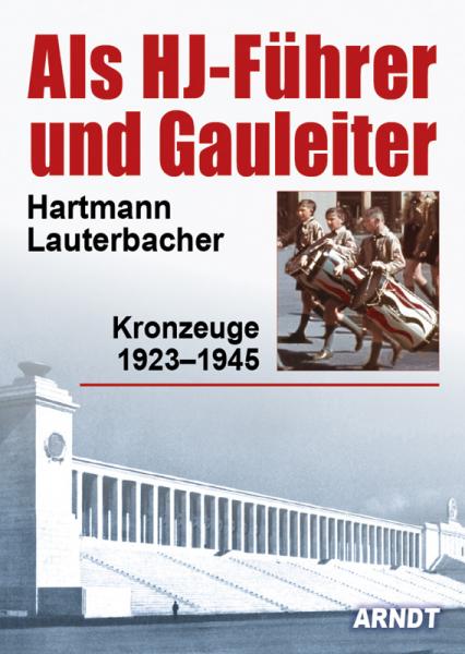 Lauterbacher, Als HJ-Führer und Gauleiter