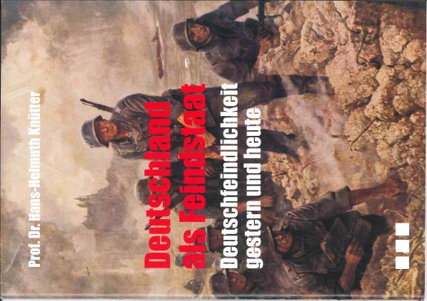 Knütter, Hans-Helmuth: Deutschland als Feindstaat