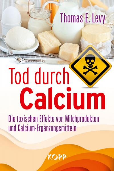 Levy, Thomas: Tod durch Calcium