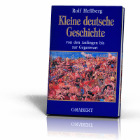 Hellberg, Rolf: Kleine deutsche Geschichte