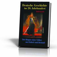Kosiek, Rolf: Deutsche Geschichte im 20. Jahrhundert