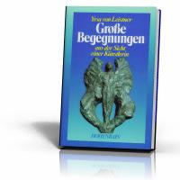 Leistner, Yrsa von: Große Begegnungen