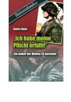Adam, Günter: »Ich habe meine Pflicht erfüllt!«