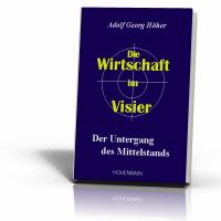 Höher, Adolf Georg: Die Wirtschaft im Visier