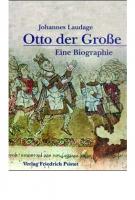 Laudage, Johannes: Otto der Große