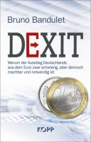 Bandulet, Der Dexit