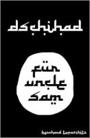 Dschihad für Onkel Sam