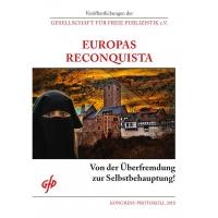 GfP, Europas Reconqista