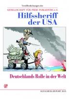 GfP 2015: Hilfssheriff der USA?