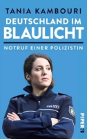 Kambouri, Tania: Deutschland im Blaulicht