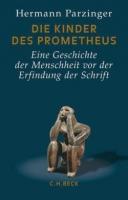 Parzinger, Hermann: Die Kinder des Prometheus