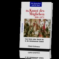 Schwarze, Ulrich: Die Deutschen und ihr Staat Band 1 von 4