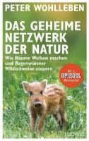 Wohlleben, Das geheime Netzwerk der Natur
