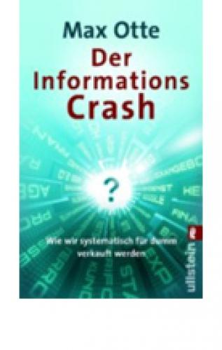 Otte, Max: Der Informationscrash