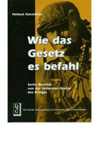Karschkes, Helmut: Wie das Gesetz es befahl