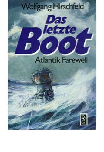 Hirschfeld, Wolfgang: Das letzte Boot