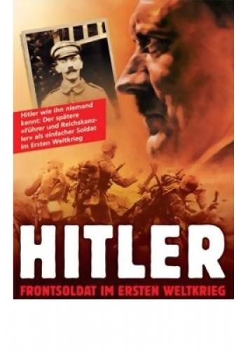 DVD: Hitler. Frontsoldat im 1. Weltkrieg