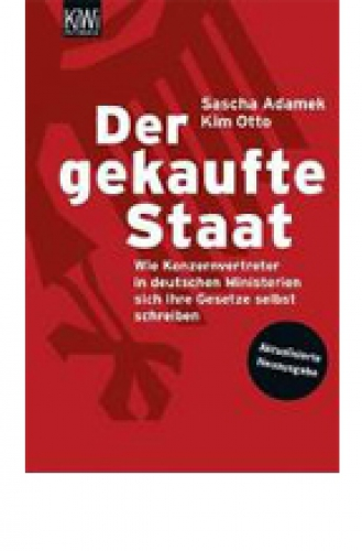 Adamek, Sascha: Der gekaufte Staat
