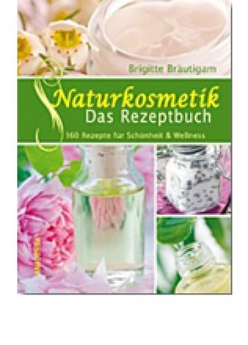 Bräutigam, Brigitte: Naturkosmetik