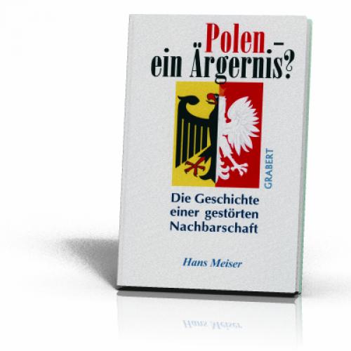 Meiser, Hans: Polen - ein Ärgernis?