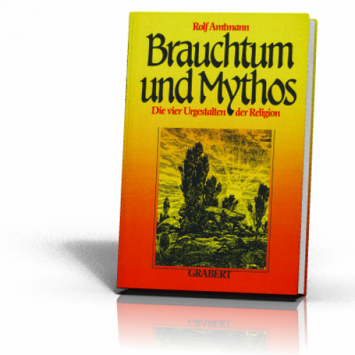 Amtmann, Rolf: Brauchtum und Mythos