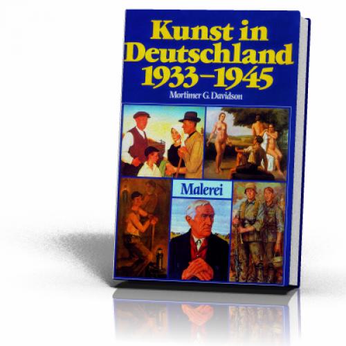 Davidson, Mortimer: Kunst in Deutschland 1933-1945 Bd.2/2 Malerei