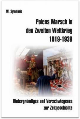 Symanek, Polens Marsch in den Zweiten Weltkrieg