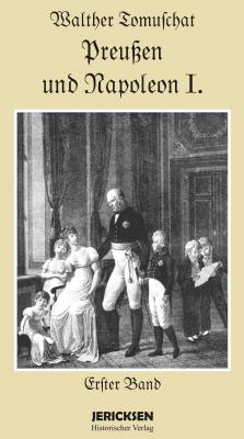 Preußen und Napoleon 1. 2Bände Reprint 1911