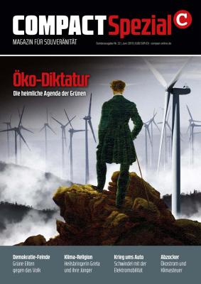 Compact Spezial, Öko-Diktatur. Die heimliche Agenda der Grünen