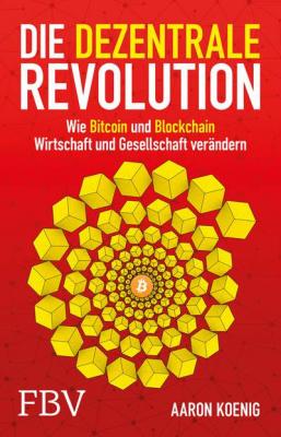 Koenig, Die dezentrale Revolution