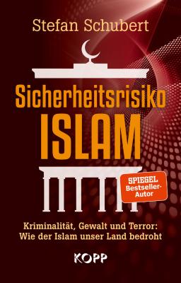 Schubert, Sicherheitsrisiko ISLAM