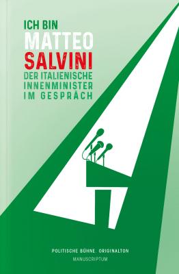 Salvini: Ich bin Matteo Salvini