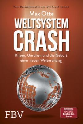Otte, Max: Weltsystemcrash