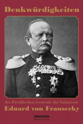 Bremen, Walter von: Denkwürdigkeiten des preussischen Generals Eduard von Fransecky