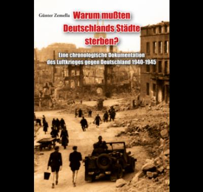 Zemella, Warum mußten Deutschlands Städte sterben?