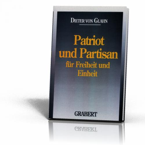 Glahn, Dieter von: Patriot und Partisan
