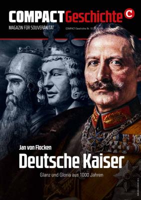 Compact Geschichte: Deutsche Kaiser