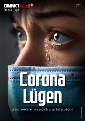 Compact Aktuell: Corona-Lügen