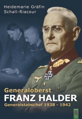 Gräfin von Schall-Riaucour: Generaloberst Franz Halder