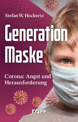 Hockertz: Generation Maske Corona: Angst und Herausforderung