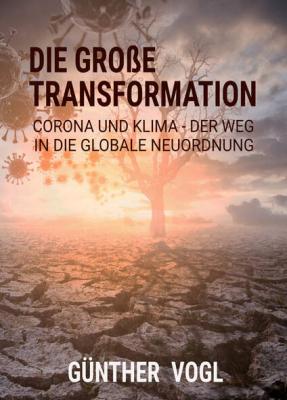Vogl, Günther: Die große Transformation