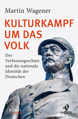 Wagener, Martin: Kulturkampf um das Volk
