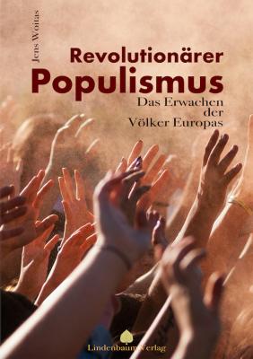 Woitas, Jens: Revolutionärer Populismus