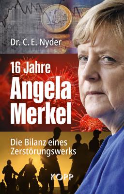 Nyder, C.E.: 16 Jahre Merkel