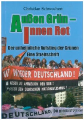 Schwochert, Christian: Außen Grün - Innen Rot