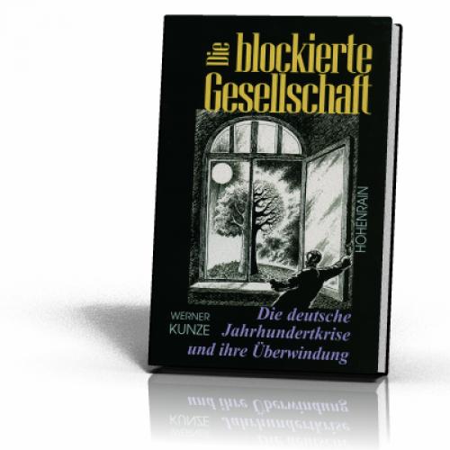 Kunze, Werner: Die blockierte Gesellschaft